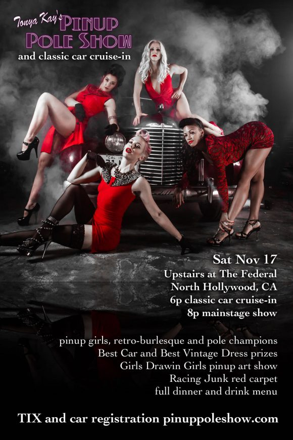 Pinup Pole Show classic car show - Sat, Nov 17 in North Hollywood, CA